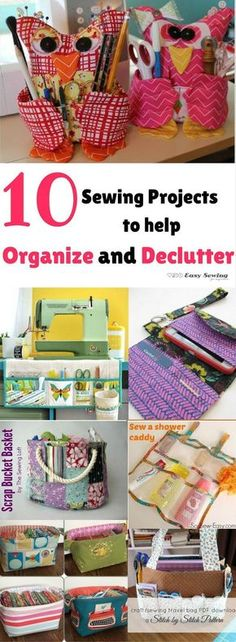 10 sewing projects to help organize and declutter your life!