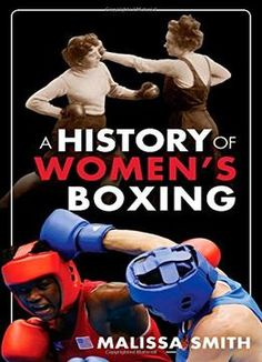 A History Of Womens Boxing