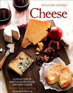 Buy a cheap copy of Cheese (Williams-Sonoma): The Definitive Guide to Cooking with Cheese: Author: George anne Brennan; Offers sweet and savory recipes. Wine Recipes, Gourmet Recipes, Savoury Recipes, Savoury Dishes, Fruit Salsa, Cheese Lover, Williams Sonoma, Recipe Collection, Yummy Food