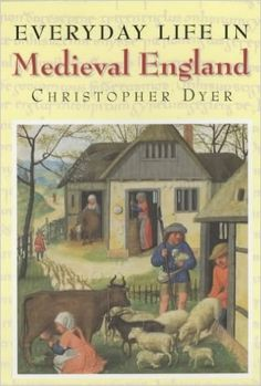 Everyday Life in Medieval England: Amazon.co.uk: Christopher Dyer: 9781852852016: Books