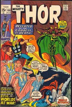 Thor 186, cover by John Buscema & Joe Sinnott. In this classic issue, The Silent One leads Thor to Hela, who tries to kill Thor, but The Silent One gives his life to save Thor. Odin battles Infinity.