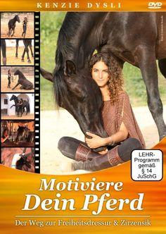 """Kenzie Dysli """"Motiviere Dein Pferd"""""""