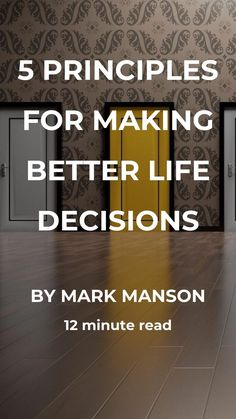 5 Principles for Making Better Life Decisions - Best Image Portal Life Decision Quotes, Life Decisions, Life Quotes, Money Quotes, How To Get Better, Better Life, Self Confidence Tips, Finding Happiness, Life Choices