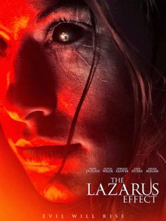 Relativity Media's released a new trailer and poster for the horror film The Lazarus Effect starring Olivia Wilde, Mark Duplass, Donald Glover, and Evan Peters. Movies And Series, All Movies, Scary Movies, Movies To Watch, Movies Online, Movies And Tv Shows, Halloween Movies, Netflix Online, Tv Watch