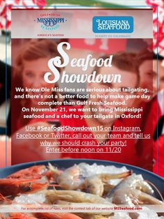In the #South, we love our #football and our #seafood! We proudly support Mississippi State, Ole Miss and Southern Miss on and off the field, and we want to show fans how wild-caught Gulf seafood is perfect for your #tailgate party! On Nov. 21, we will partner with @laseafood at the #OleMiss - #LSU football game and share our love of college sports and seafood. We are sponsoring #SeafoodShowdown15 – and you have a chance to win some Gulf seafood for your tailgating party! Mississippi Football, Mississippi State, Nov 21, Ole Miss, Fresh Seafood, Lsu, Tailgating, Good Food, Southern