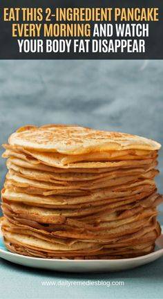 Eat This Pancake Every Morning and Watch Your Body Fat Disappear is part of 2 ingredient pancakes - Before we start with this article, I would like to ask you a simple question do you like pancakes Well, I know that I do I've recently Low Carb Recipes, Diet Recipes, Cooking Recipes, Healthy Recipes, Chickpea Recipes, Ham Recipes, Fudge Recipes, Pudding Recipes, Recipes