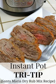 A quick and easy Instant Pot Tri-Tip recipe. Tips for cooking meat in an Instant Pot or Pressure Cooker. Plus a gravy recipe using the drippings. Easy Tri Tip Recipe, Instant Pot Tri Tip Recipe, Tri Tip Steak Recipes, Instant Pot Dinner Recipes, Roast Recipes, Crockpot Recipes, Cooking Recipes, Tri Tip Pressure Cooker Recipe, Instant Pot Pressure Cooker