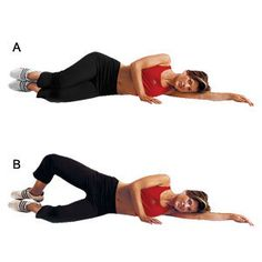 Lower body toner - The Clam - Lie on your side, with legs bent 90 degrees and stacked upon each other (A). Keeping your feet together, open and close your knees, using your glutes to control the movement (B). Be sure to keep your hips facing forward to get the most out of the move. Do 2-3 sets of reps 10-12