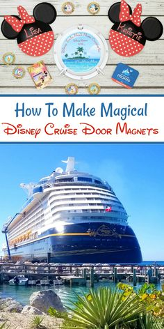 Disney Cruise Door Magnets - Need cabin door magnets for your Disney cruise? This tutorial will give you step-by-step instructions on making cabin door magnets for your Disney cruise vacation.