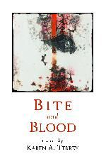 Bite and Blood by Karen Terrey