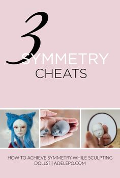 FREE workbook for doll artists! Achieve symmetry while sculpting art dolls. Tutorial by Adele Po.