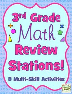 3rd Grade Math Review Stations (8 Multi-Skill Activities)