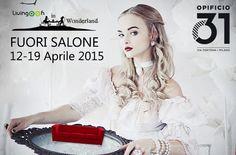 Livingooh al FuoriSalone 2015. Discover more http://www.livingooh.com/Wonderland_per_sito.pdf