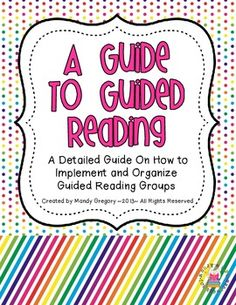 A Guide to Guided Reading | Mandy Gregory | {2-5}