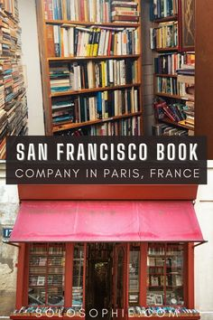 San Francisco Book Company: A Delightful Latin Quarter Bookshop Paris France