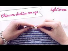 Chiusura maglie elastica con ago - YouTube Knit Crochet, Knitting Patterns, Youtube, Video, Costumes, Tejidos, Tricot, Knit Patterns, Ganchillo