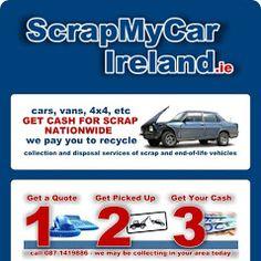 Scrap My Car Ireland Cash For Cars - Photos Scrap My Car, Business Help, Car Photos, Cars For Sale, Ireland, Life, Cars For Sell, Irish