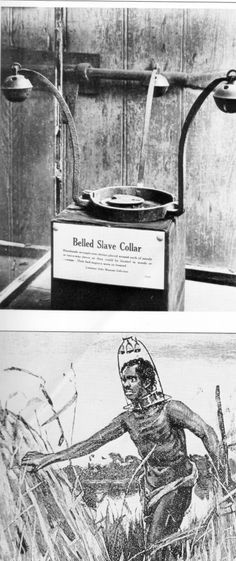 the dark face of slavery photos / Collar used by the white slave owners to control the enslaved blacks.jpg