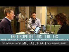 The Disciplined Pursuit of Less. Michael Hyatt, Michell Cushett.