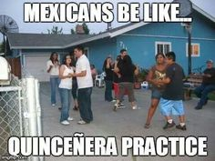 You know you're Mexican when
