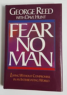 Fear No Man: Living Without Compromise in an Intimidating... https://www.amazon.ca/dp/0890815410/ref=cm_sw_r_pi_dp_x_fERuybCTH51YZ