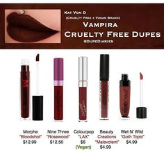 Kat Von D ( kvd ) vampira dupes  all cruelty free + some vegan options  Morphe nine three colourpop beauty creations cosmetics  wet n wild  dupediaries on instagram ( Dupe Diaries )