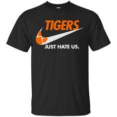 Clemson Tigers T shirts Just Hate Us Hoodies Sweatshirts