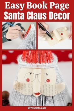 This rustic paper Santa Claus decor is a perfect way to use an old book to create something new and beautiful. This Christmas decor is a super fun project that is ideal for anyone to make even kids! Make this easy paper Santa Claus from an old book to add to your holiday mantle or Christmas decor! #PaperSantaClaus #SantaClausDecor #SantaDecoration #OldBookSanta #OldBookCraft #ChristmasDecoration Old Book Pages, Old Books, Old Book Crafts, Santa Decorations, Diy Christmas Gifts, Fun Projects, Mantle, Rustic, Create