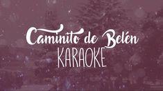 Karaoke Caminito de Belén | Villancico 2016 Coro de Tajamar