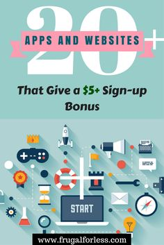 Here are 20 Apps & Websites That Give You a $5+ Sign-up Bonus.