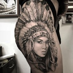 Artist: To submit your work to the page use the tag - inspirierende Tätowierungen Indian Women Tattoo, Native Indian Tattoos, Indian Girl Tattoos, Indian Tattoo Design, Native American Tattoos, Native American Headdress, Tattoo Girls, Girl Thigh Tattoos, Hip Tattoos Women