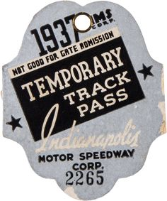1937 Indianapolis 500 Temporary Track Pass
