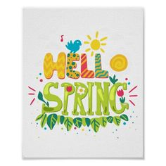 Welcome Spring Sign, Hello Spring Sign, Poster   Zazzle.com Welcome Spring, Spring Sign, Hello Spring Wallpaper, Spring Quotes, Wooden Welcome Signs, Summer Poster, Spring Pictures, Unique Poster, Positive Inspiration