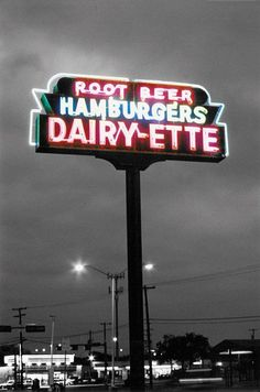 East Dallas - Dairy-Ette- unchanged since the 50's, homemade root beer and amazing burgers