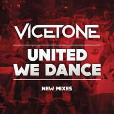 """""""United We Dance - Vicetone Edit"""" by Vicetone was added to my LA NOSCOPES playlist on Spotify"""