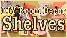 DIY ROOM DECOR SHELVES