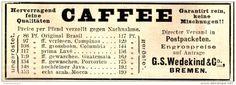 Original-Werbung/ Anzeige 1897 - CAFFEE - WEDEKIND - BREMEN - ca. 90 x 35 mm