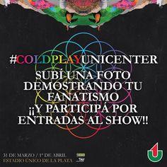 Todavía no subiste tu foto?? Demostranos tu fanatismo con el hashtag #ColdplayUnicenter y participá por un par de entradas!!! Mencioná a @UnicenterShopping  y seguinos para participar. El viernes realizaremos el sorteo. Bases y condiones: