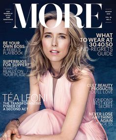 """Téa Leoni Covers More, Talks Divorce and Ex-Husband David Duchovny: """"On Occasion, I Want to Throttle Him""""  Tea Leoni, MORE Magazine"""