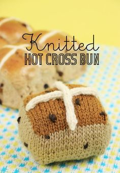 Knitted hot cross bun by My Poppet via Mollie Makes Knitting Patterns Free, Free Knitting, Knit Patterns, Knitting Designs, Stitch Patterns, Knitting Yarn, Baby Knitting, Knitting Club, Knitting Needles