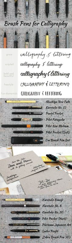 Guide to Choosing a Brush Pen for Calligraphy      http://www.jetpens.com/blog/guide-to-choosing-a-brush-pen-for-calligraphy/pt/621?utm_source=JetPens+Newsletter&utm_campaign=c0ff1622ad-20140416_enews&utm_medium=email&utm_term=0_e853d77ed9-c0ff1622ad-294530901&mc_cid=c0ff1622ad&mc_eid=31ede95428