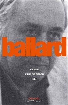 La trilogie de béton - J.G. Ballard | ImaginR