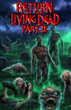 The Return of the living dead Part 2 Horror Movie Zombies