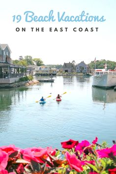 From quaint harbor towns to boho fishing villages, these summer beach vacations on the East Coast spell sandy bliss. Best East Coast Beaches, Best Family Beaches, East Coast Travel, East Coast Road Trip, Disneyland, Best Island Vacation, Barcelona, Vacation Spots, Beach Vacations