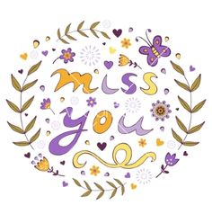 Miss you floral card vector - by Olillia on VectorStock®