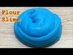 How To Make Slime With Flour!!! No Borax, No Detergent - YouTube