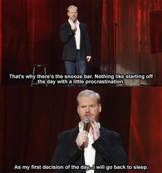 Pretty much anything Jim Gaffigan says is hilarious!