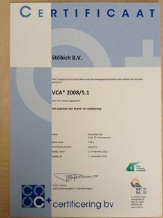 Een vca certificaat kan natuurlijk niet ontbreken. Stöbich Fire Protection hecht waarde aan kwaliteit en veiligheid.