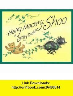 Hairy Maclary, Shoo. Lynley Dodd (9780141328058) Lynley Dodd , ISBN-10: 0141328053  , ISBN-13: 978-0141328058 ,  , tutorials , pdf , ebook , torrent , downloads , rapidshare , filesonic , hotfile , megaupload , fileserve