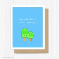 Birthday Card For Dad Funny Happy To Father Popsicle Coolest Pop Food Pun Fun Handmade Greeting Cards Daddy Him Gifts Gift Ideas